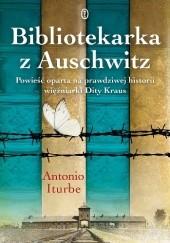 Okładka książki Bibliotekarka z Auschwitz Antonio G. Iturbe