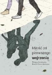 Okładka książki Miłość od pierwszego wejrzenia Wisława Szymborska,Beatrice Gasca Queirazza