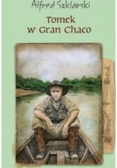 Okładka książki Tomek w Gran Chaco Alfred Szklarski