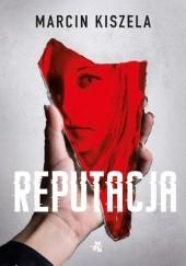 Okładka książki Reputacja Marcin Kiszela