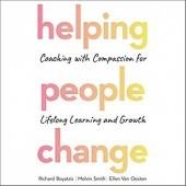 Okładka książki Helping People Change: Coaching with Compassion for Lifelong Learning and Growth Richard E. Boyatzis,Melvin L. Smith,Ellen Van Oosten