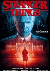 Okładka książki Stranger Things Szóstka Edgar Salazar,Jody Houser