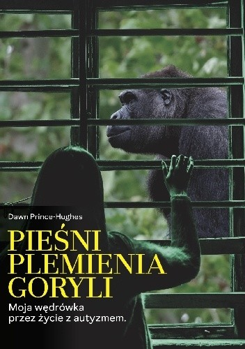 Okładka książki Pieśni plemienia goryli Dawn Prince-Hughes