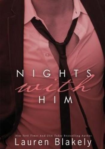 Okładka książki Nights With Him Lauren Blakely