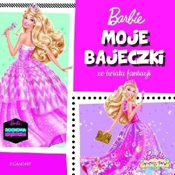 Okładka książki Barbie. Moje bajeczki ze świata fantazji praca zbiorowa