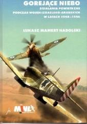 Okładka książki Gorejące niebo Łukasz Mamert Nadolski