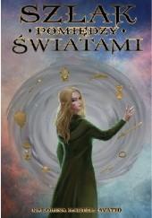 Okładka książki Szlak pomiędzy światami Karolina Bartel (Avath)