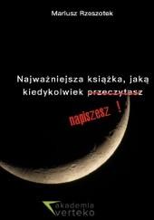 Okładka książki Najważniejsza książka, jaką kiedykolwiek napiszesz Mariusz Rzeszotek