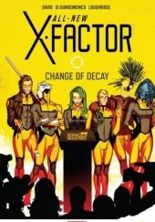 Okładka książki All-New X-Factor: Change of Decay
