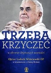 Okładka książki Trzeba krzyczeć Ludwik Wiśniewski,Anna Bimer