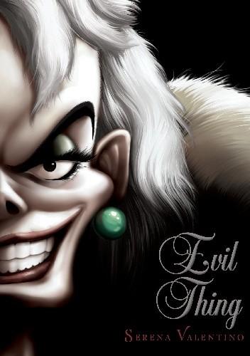 Okładka książki Evil Thing: A Tale Of That De Vil Woman Serena Valentino