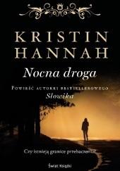 Okładka książki Nocna droga Kristin Hannah