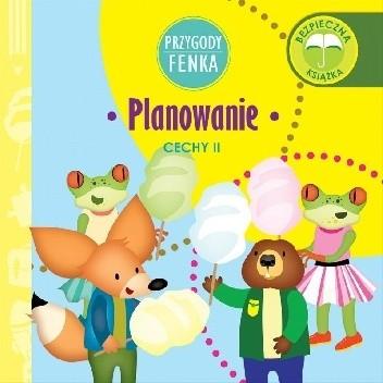 Okładka książki Przygody Fenka. Planowanie. Cechy II. Dominika Gałka