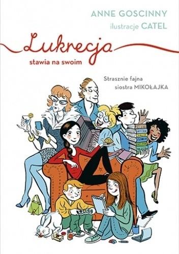 Okładka książki Lukrecja stawia na swoim Anne Goscinny