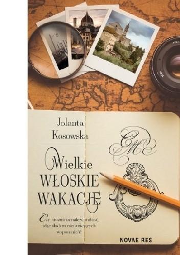 Okładka książki Wielkie włoskie wakacje