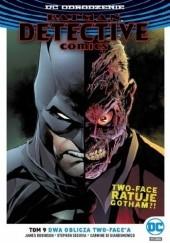 Okładka książki Batman - Detective Comics: Dwa oblicz Two-Facea Carmine di Giandomenico,James Robinson,Stephen Segovia