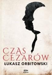 Okładka książki Czas cezarów Łukasz Orbitowski