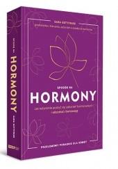 Okładka książki Sposób na hormony. Jak naturalnie pozbyć się zaburzeń hormonalnych i odzyskać równowagę Sara Gottfried
