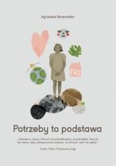 Okładka książki Potrzeby to podstawa Agnieszka Skowrońska