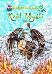 Okładka książki Król Myśli Marek Malman