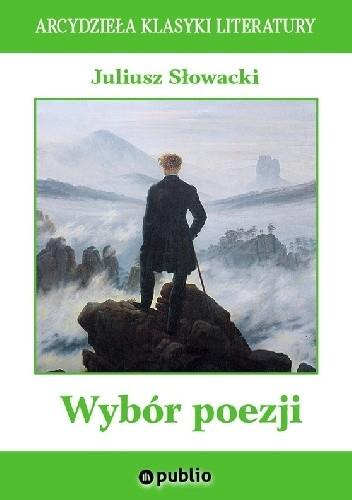 Okładka książki Wybór poezji Juliusz Słowacki
