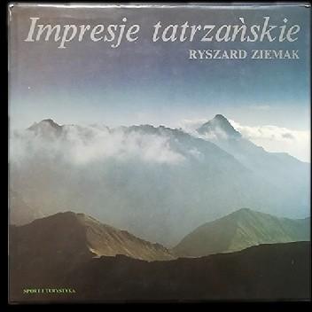 Okładka książki Impresje tatrzańskie Ryszard Ziemak
