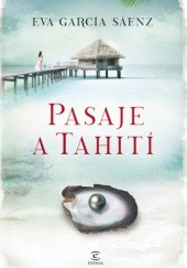 Okładka książki Pasaje a Tahití Eva García Sáenz de Urturi