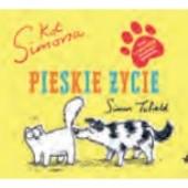 Okładka książki Kot Simona. Pieskie życie Simon Tofield