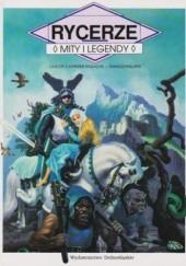 Okładka książki Rycerze. Mity i legendy Claude-Catherine Ragache