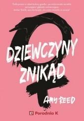 Okładka książki Dziewczyny Znikąd Amy Reed