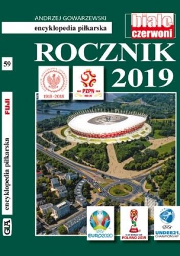 Okładka książki ENCYKLOPEDIA PIŁKARSKA FUJI ROCZNIK 2018-19 (TOM 59) Andrzej Gowarzewski