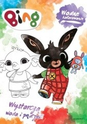 Okładka książki Bing. Wodne kolorowanie praca zbiorowa