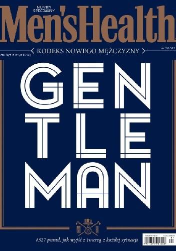 Okładka książki Men's Health numer specjalny 2/2020 - Gentleman. Kodeks nowego mężczyzny Redakcja magazynu Men's Health