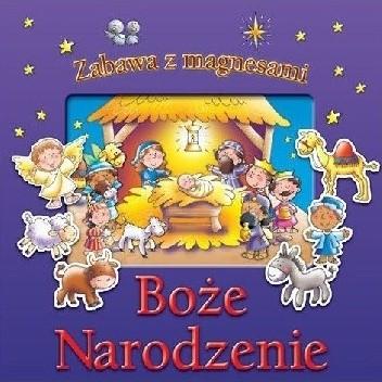 Okładka książki Boże Narodzenie. Zabawa z magnesami Tim Dowley,Helen Prole