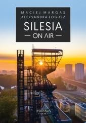 Okładka książki Silesia on Air