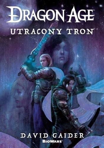 Okładka książki Dragon Age. Utracony tron David Gaider