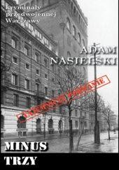 Okładka książki Minus trzy Adam Nasielski