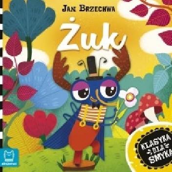 Okładka książki Klasyka dla smyka. Żuk. Jan Brzechwa