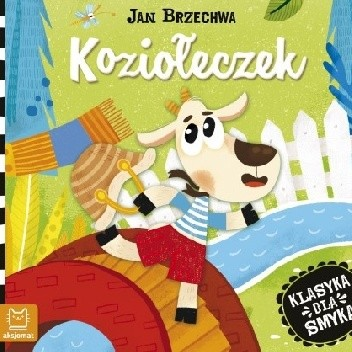 Okładka książki Klasyka dla smyka. Koziołeczek. Jan Brzechwa