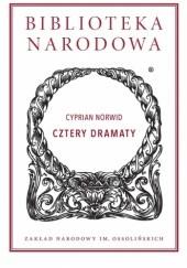Okładka książki Cztery dramaty Cyprian Kamil Norwid