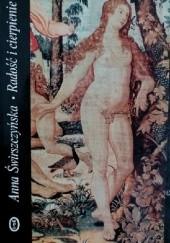 Okładka książki Radość i cierpienie Anna Świrszczyńska