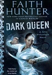 Okładka książki Dark Queen Faith Hunter