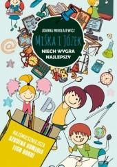 Okładka książki Miśka i Józek. Niech wygra lepszy Joanna Mikołajewicz