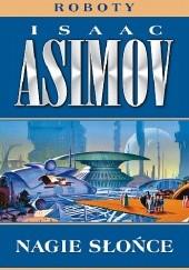 Okładka książki Nagie słońce Isaac Asimov