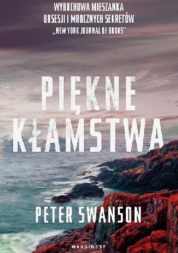 Okładka książki Piękne kłamstwa Peter Swanson