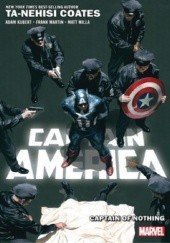 Okładka książki Captain America Vol. 2: Captain of Nothing Adam Kubert,Ta-Nehisi Coates,Frank Martin Jr.,Matt Milla