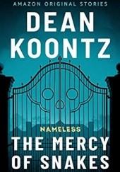 Okładka książki The Mercy of Snakes Dean Koontz