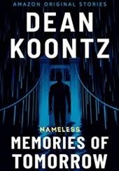 Okładka książki Memories of Tomorrow Dean Koontz