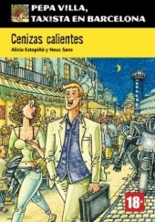 Okładka książki Cenizas calientes (Pepa Villa, taxista en Barcelona)