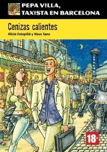 Okładka książki Cenizas calientes (Pepa Villa, taxista en Barcelona) Alicia Estopiñá,Neus Sans
